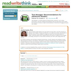Text Messages: Recommendations for Adolescent Readers