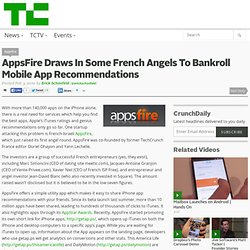 AppsFire Draws In Some French Angels To Bankroll Mobile App Reco