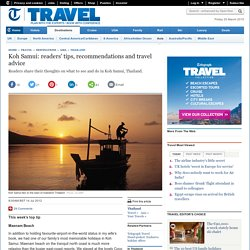 Koh Samui: readers' tips, recommendations and travel advice