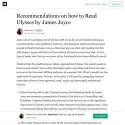 Recommendations on how to Read Ulysses by James Joyce