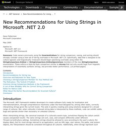 New Recommendations for Using Strings in .NET 2.0