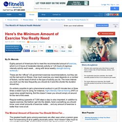 What's the Recommended Amount of Exercise You Really Need