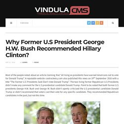 Why Former U.S President George H.W. Bush Recommended Hillary Clinton?