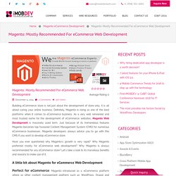 Magento eCommerce website development - Open up doors for revenue generation