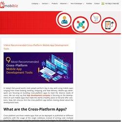 5 Most Recommended Cross-Platform Mobile App Development Tools