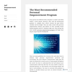 The Most Recommended Personal Empowerment Program – Self Empowerment Tips