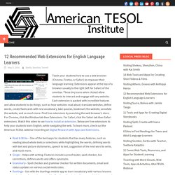 12 Recommended Web Extensions for English Language Learners