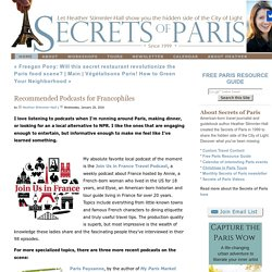 Recommended Podcasts for Francophiles - Secrets of Paris - Tours and Travel Planning