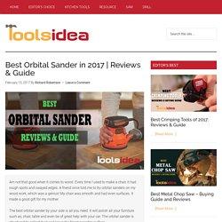 [Recommended] Best Orbital Sander 2017