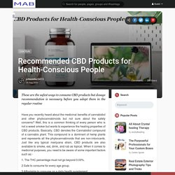 Recommended CBD Products for Health-Conscious People