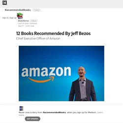 12 Books Recommended By Jeff Bezos – RecommendedBooks – Medium