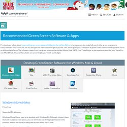 Recommended Green Screen Software & Apps