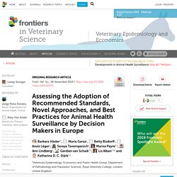 FRONT. VET. SCI. 06/11/19 Assessing the Adoption of Recommended Standards, Novel Approaches, and Best Practices for Animal Health Surveillance by Decision Makers in Europe