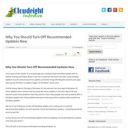 Why You Should Turn Off Recommended Updates Now – Cloudeight InfoAve