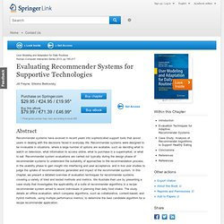 Evaluating Recommender Systems for Supportive Technologies