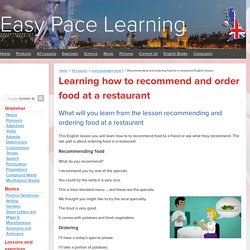 Recommending and ordering food at a restaurant English lesson