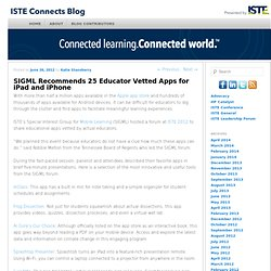 SIGML Recommends 25 Educator Vetted Apps for iPad and iPhone | ISTE Connects Blog