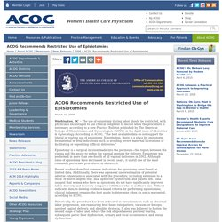 Recommends Restricted Use of Episiotomies - ACOG