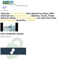 lemaire recommends the worlds largest & fastest growing Link Cloaker, Shortener & List Builder... ViralURL.com
