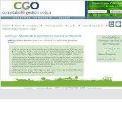 Montant de la récompense due à la communauté lundi 04 mars 2013 / lundi 04 mars 2013 / 2013 / Revue de presse / Actualités / cgocean / Web Média - cgocean