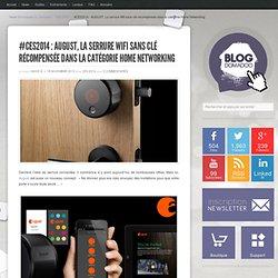 #CES2014 : AUGUST, La serrure Wifi sans clé récompensée dans la catégorie Home Networking