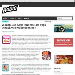 Wouap Doo Apps Jeunesse, les apps innovantes récompensées !