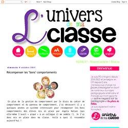 """L'univers de ma classe: Récompenser les """"bons"""" comportements"""