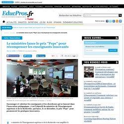 """Le ministère lance le prix """"Peps"""" pour récompenser les enseignants innovants"""