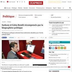 Sarkozy et Cohn-Bendit récompensés par la blogosphère politique
