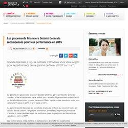 Les placements financiers Société Générale récompensés pour leur performance en 2015