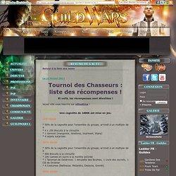 Guild Wars : Tournoi des Chasseurs: liste des récompenses!