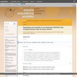 Dynamique socio-spatiale et recomposition identitaire des immigrés kéralais (Inde du Sud) au Koweït