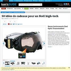 50 idées de cadeaux pour un Noël high-tech : Recon Instruments Zeal Optic Transcendent