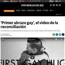 'Primer abrazo gay', el video de la reconciliación