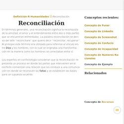 ¿Qué es Reconciliación? » Su Definición y Significado [2020]