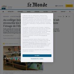 Au collège-lycée Paul-Valéry à Paris, un fablab réconcilie les filles avec les sciences et redore l'image de l'établissement