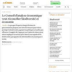 Le Conseil d'analyse économique veut réconcilier biodiversité et économie