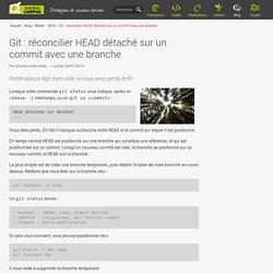 Git : réconcilier HEAD détaché sur un commit avec une branche — Makina Corpus