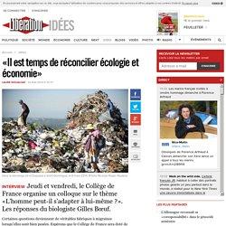 «Il est temps de réconcilier écologie et économie»