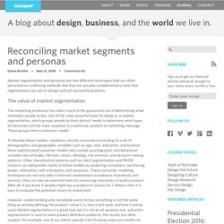 Reconciling market segments and personas