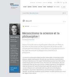 Réconcilions la science et la philosophie !