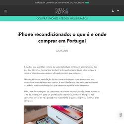 iPhone recondicionado: o que é e onde comprar em Portugal – ISELL & REPAIR