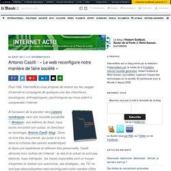 Antonio Casilli : «Le web reconfigure notre manière de faire société» – InternetActu