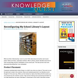 Reconfiguring My School Library's Layout