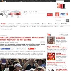 Vaticano anuncia reconhecimento da Palestina e defesa da solução de dois Estados