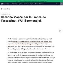 Reconnaissance par la France de l'assassinat d'Ali Boumendjel.