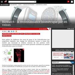 Biowatch : la reconnaissance biométrique par les veines