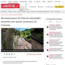 Reconnaissance de l'état de catastrophe naturelle pour quatre communes de l'Aveyron