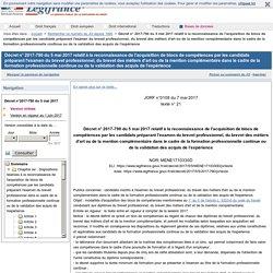 Décret n° 2017-790 du 5 mai 2017 relatif à la reconnaissance de l'acquisition de blocs de compétences par les candidats préparant l'examen du brevet professionnel, du brevet des métiers d'art ou de la mention complémentaire dans le cadre de la formation p