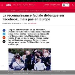 La reconnaissance faciale débarque sur Facebook, mais pas en Europe